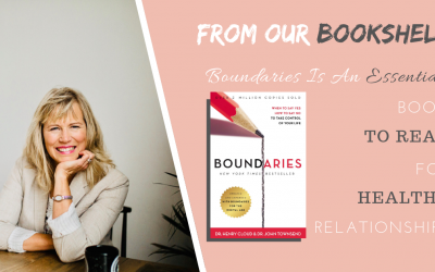 Boundaries Is An Essential Book To Read For Healthy Relationships